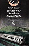 The Man Who Loved the Midnight Lady