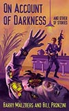 On Account of Darkness and Other SF Stories