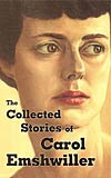 The Collected Stories of Carol Emshwiller Vol. 1