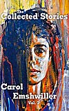 The Collected Stories of Carol Emshwiller Vol. 2