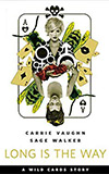 Long is the Way