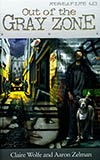 Rebel Fire: Out of the Gray Zone