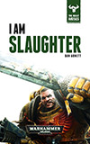I Am Slaughter