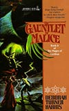 The Gauntlet of Malice