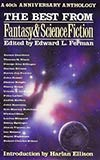 The Best from Fantasy & Science Fiction: A 40th Anniversary Anthology