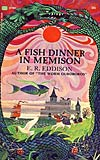 A Fish Dinner in Memison