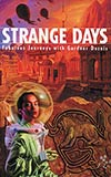 Strange Days:  Fabulous Journeys with Gardner Dozois