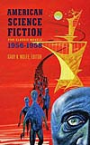 American Science Fiction: Five Classic Novels 1956-58