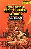 The Year's Best Horror Stories: Series V