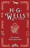 H. G. Wells Classic Collection