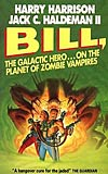 Bill, the Galactic Hero on the Planet of Zombie Vampires