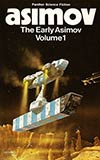 The Early Asimov Volume 1