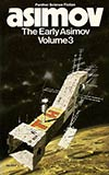 The Early Asimov Volume 3