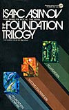 The Foundation Trilogy: Starts bad, but gets better