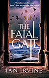 The Fatal Gate