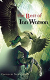The Best of Ian Watson