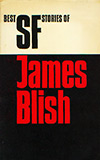 Best SF Stories of James Blish