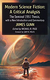 Modern Science Fiction: A Critical Analysis: The Seminal 1951 Thesis with a New Introduction and Commentary