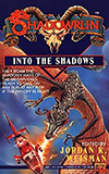 Shadowrun: Into the Shadows