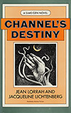 Channel's Destiny