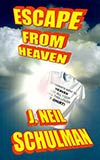 Escape from Heaven