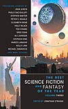 The Best Science Fiction and Fantasy of the Year:  Volume Three