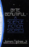 Byte Beautiful