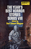 The Year's Best Horror Stories: Series VIII