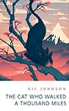 The Cat Who Walked a Thousand Miles