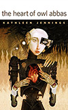 The Heart of Owl Abbas