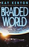 The Braided World