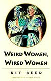 Weird Women, Wired Women