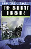 The Radiant Warrior