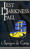 Lest Darkness Fall