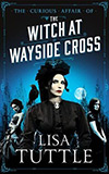 The Curious Affair of the Witch at Wayside Cross