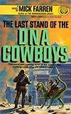 The Last Stand of the DNA Cowboys