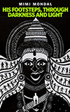 His Footsteps, Through Darkness and Light