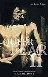 Queer Fear II:  Gay Horror Fiction, Vol. 2
