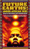 Future Earths: Under African Skies