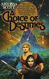 A Choice of Destinies