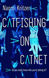 Catfishing on CatNet