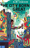 The City Born Great
