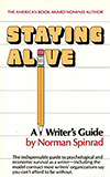 Staying Alive: A Writer's Guide