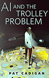 AI and the Trolley Problem