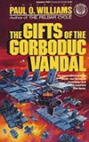The Gifts of the Gorboduc Vandal
