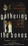 Gathering the Bones: Thirty-Four Original Stories from the World's Masters of Horror