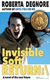 Invisible Soft Return:\:  A Novel of the Near Future