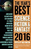 The Year's Best Science Fiction & Fantasy 2016
