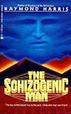 The Schizogenic Man