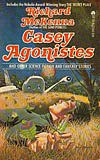 Casey Agonistes:  and Other Science Fiction and Fantasy Stories